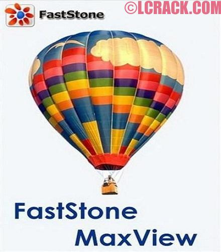FastStone MaxView 3.0 Crack Download Serial Key Free