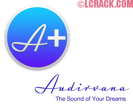 Audirvana Plus 3.0.2 License File For Mac Available Now