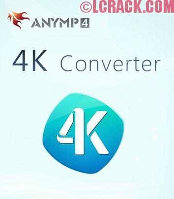 AnyMP4 4K Converter 7.2.10 Crack + Registration Code