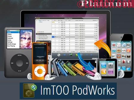 ImTOO PodWorks Platinum 5.7.17 Crack + Serial Keygen