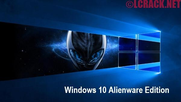 Windows 10 Alienware Edition Permanently Activated 2019